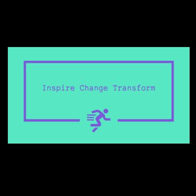 Inspire Change Transform